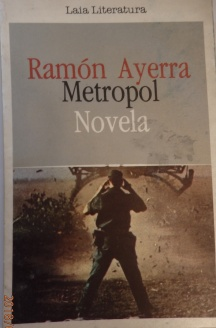 Metropol, Ramón Ayerra